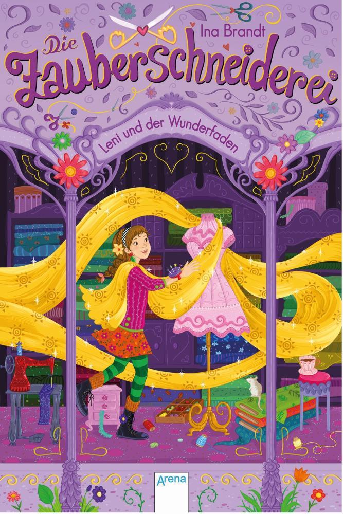 Die Zauberschneiderei Leni und der Wunderfaden