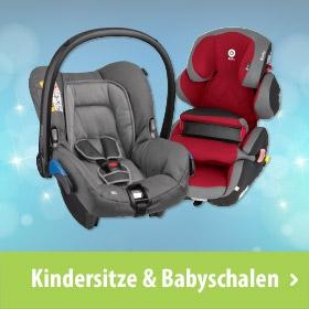 Kindersitze & Babyschalen
