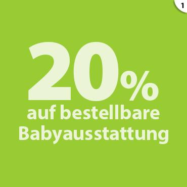 20 % auf vorrätige Babyausstattung